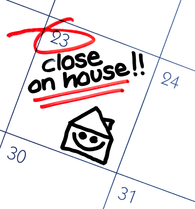 CALENDAR WITH DATE CIRCLED FOR CLOSE ON HOUSE!!